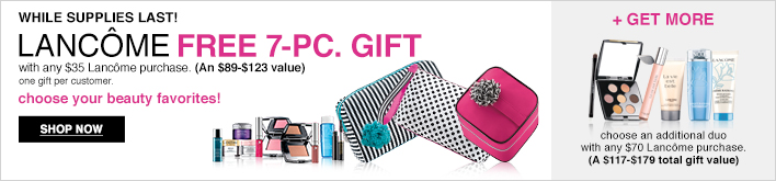 Free 7-pc Lancome gift with purchase at Macy's plus a Dior serum