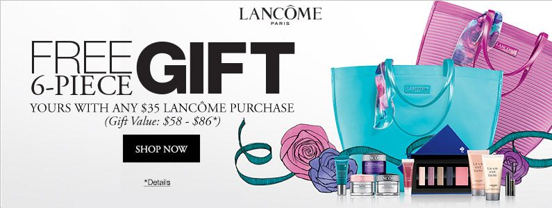 6pc Lancome Summer Gift with Purchase + 20% off (inc Lancome) at ...