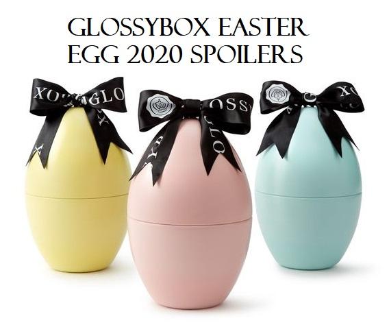 glossy box Easter Eggs 2020 uk icangwp