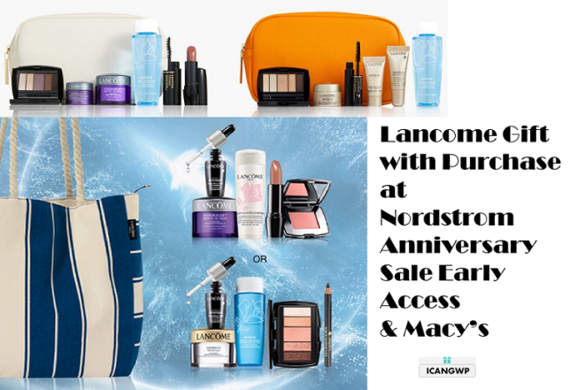 lancome gift with purchase schedule 2020 icangwp blog macys nordstrom