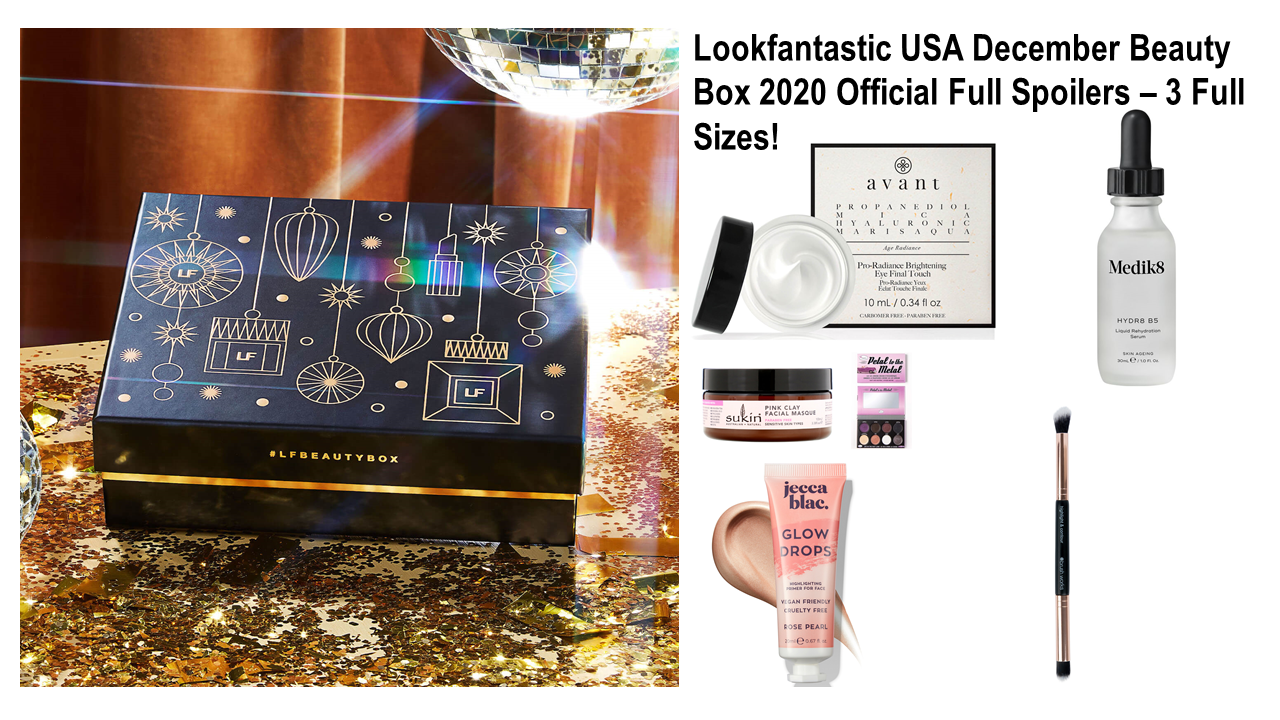 lookfantastic december beauty box usa full spoilers icangwp