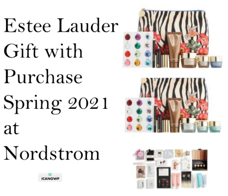 estee lauder gift with purchase nordstorm march 2021 icangwp blog