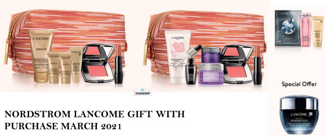 nordstrom lancome gift with purchase MARCH 2021 icangwp