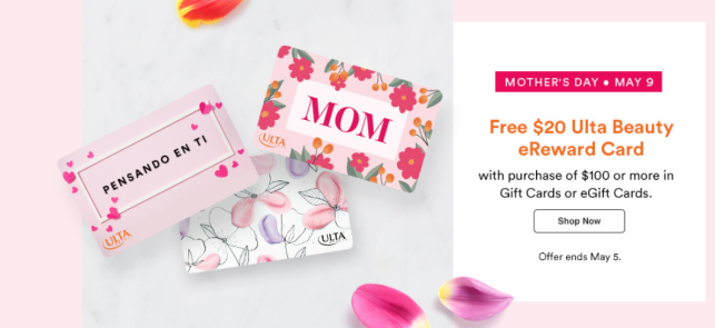 ulta $20 eReward gift card with $100 gift card purchase mother's day 2021 icangwp