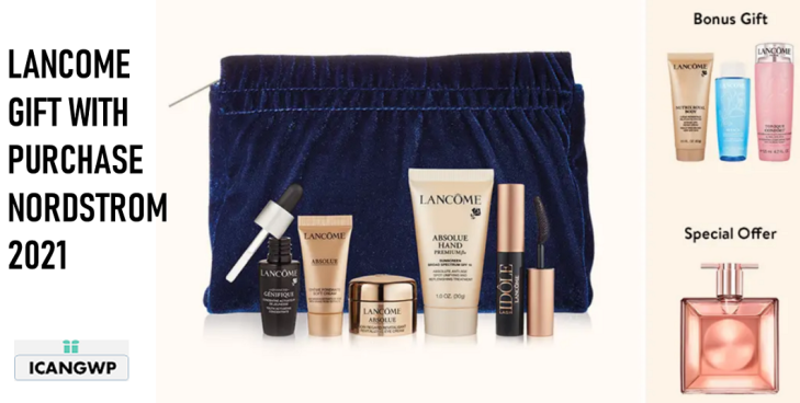 lancome gift with purchase 2021 NORDTROM ICANGWP